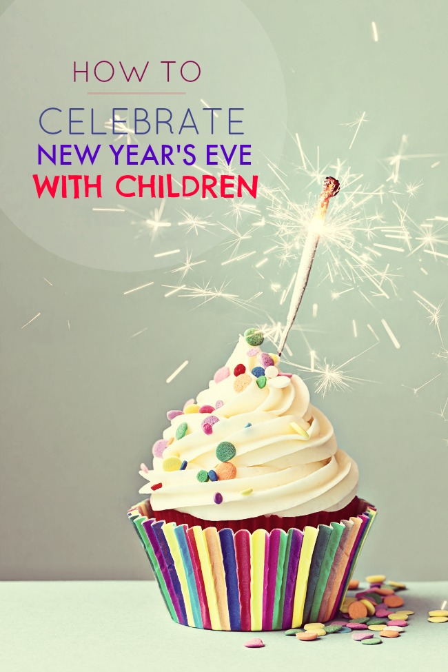 How to celebrate New Year's Eve with Children - Tales of a ...