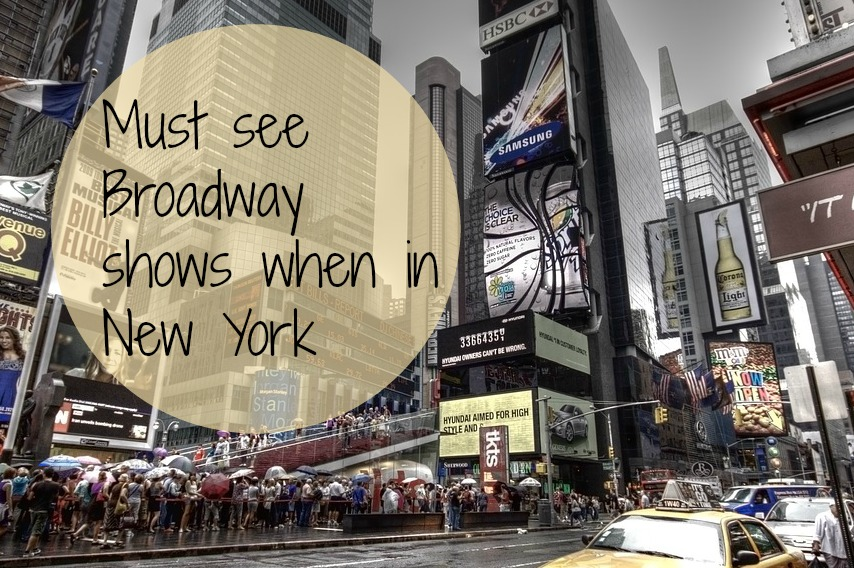 Must see broadway shows when in new york tales of a for Must do in new york