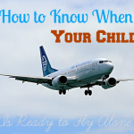 How to Know When Your Child Is Ready to Fly Alone
