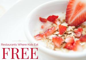 Restaurants where kids eat free