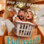 Is your child ready to babysit?