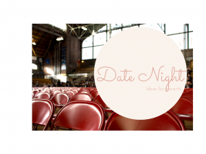 Date night ideas for parents