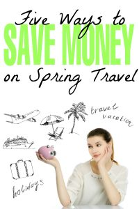 5 Ways to Save Money on Spring Travel