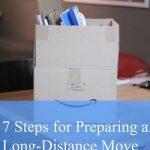 7 Steps for Preparing a Long-Distance Move
