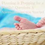 Planning & prepping for a family? Questions & answers to get you started #ChurchAndDwight