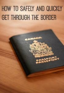 How to Safely and Quickly Get Through the Border